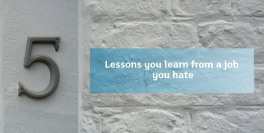 5 lessons you learn from a job you hate